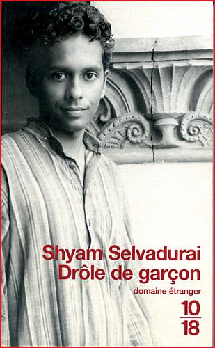 shyam selvadurai drole de garcon