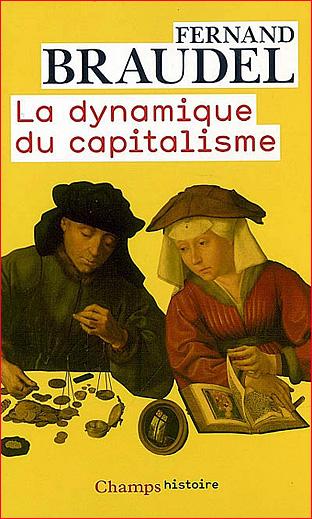 fernand braudel la dynamique du capitalisme