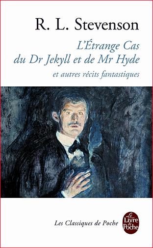 robert louis stevenson l etrange cas du dr jekyll et de m hyde