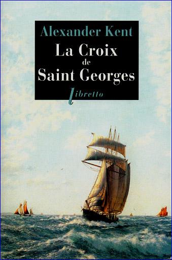 alexander kent la croix de saint georges