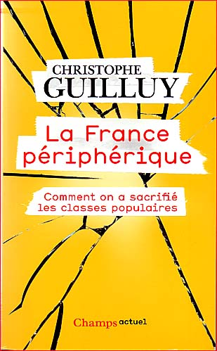 christophe guilluy la france peripherique champs