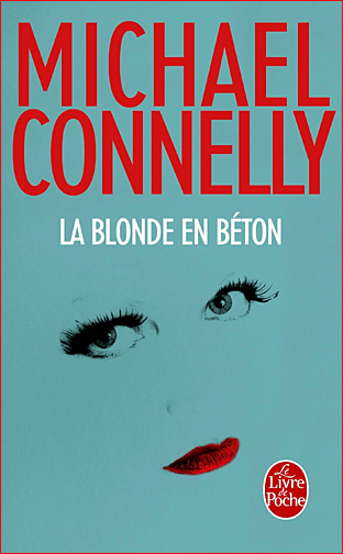 michael connelly la blonde en beton livre de poche