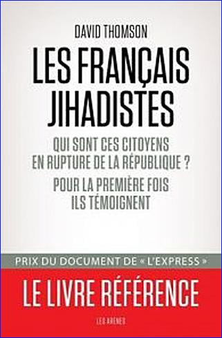 david thomson les francais jihadistes