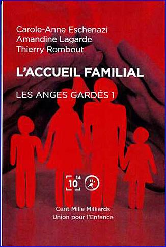 l accueil familial les anges gardes