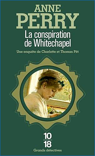 anne perry la conspiration de whitechapel