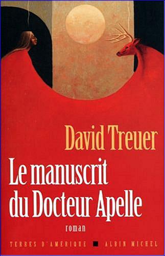 david treuer le manuscrit du docteur apelle