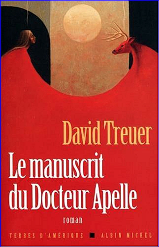 david treuer le manuscrit du docteur apelle