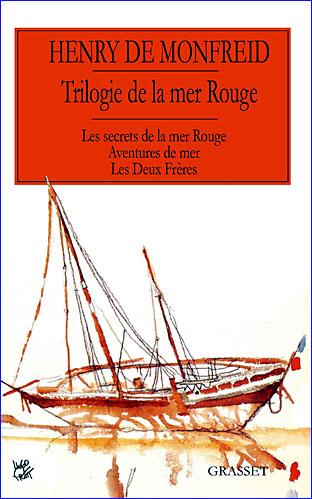 henri de monfreid trilogie de la mer rouge