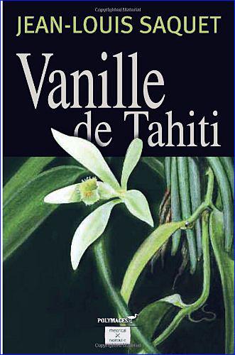 jean louis saquet vanille de tahiti