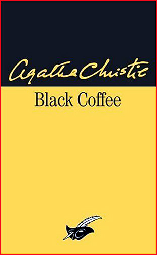 agatha christie black coffee le masque
