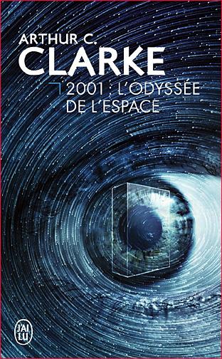 arthur c clarke 2001 l odyssee de l 'espace