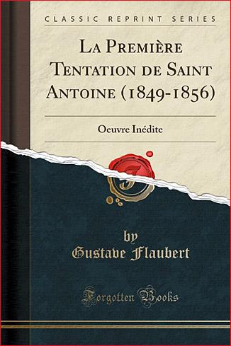 flaubert la premiere tentation de saint antoine