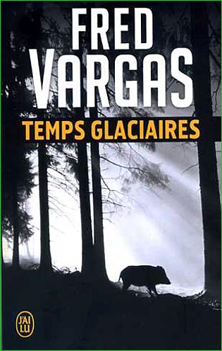 fred-vargas-temps-glaciaires