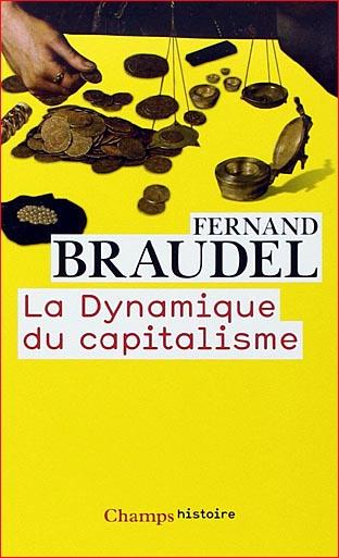 fernand-braudel-la-dynamique-du-capitalisme