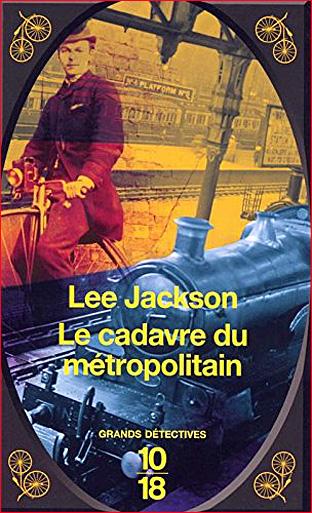 lee-jackson-le-cadavre-du-metropolitain