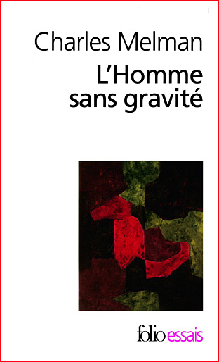 charles-melman-l-homme-sans-gravite